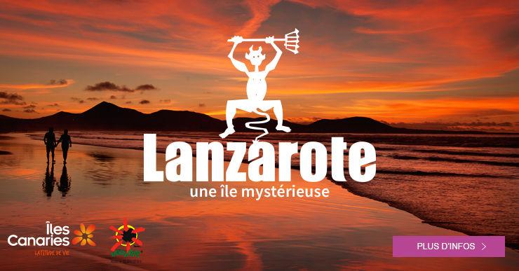 Profitez de notre sélection spéciale Lanzarote