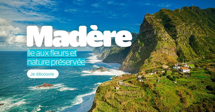 Madère, l'île aux fleurs et nature préservée