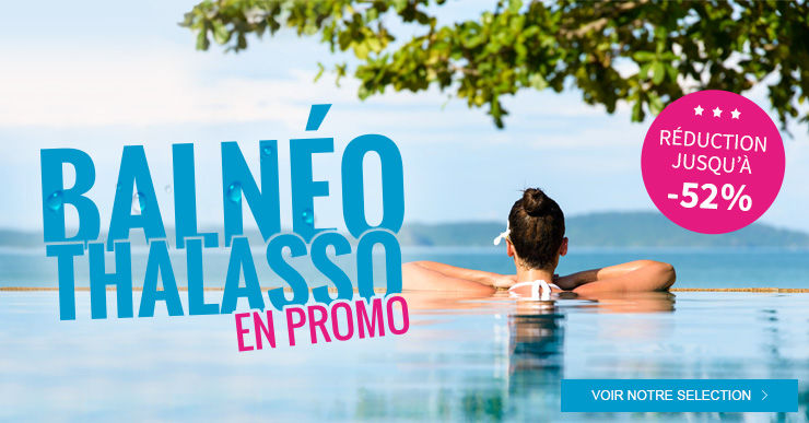 Balnéo & Thalasso en promo